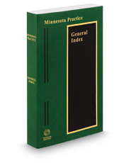 General Index, 2017-2018 ed. (Minnesota Practice Series)