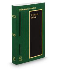 General Index, 2020-2021 ed. (Minnesota Practice Series)