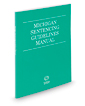 Michigan Sentencing Guidelines Manual, 2019 ed.