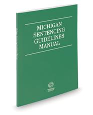 Michigan Sentencing Guidelines Manual, 2020 ed.