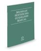 Michigan Sentencing Guidelines Manual, 2021 ed.