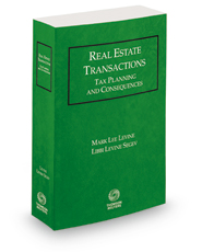 Real Estate Transactions: Tax Planning and Consequences, 2017-2018 ed.