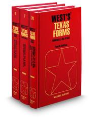 Minerals, Oil and Gas, 4th (Vols. 6, 7, & 7A, West's® Texas Forms)