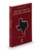 The Jury Charge in Texas Civil Litigation, 2020 ed. (Vol. 34, Texas Practice Series)