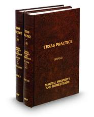Marital Property and Homesteads (Vols. 38 and 39, Texas Practice Series)