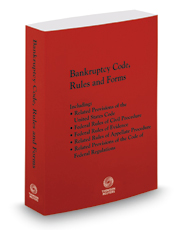 Bankruptcy Code, Rules and Forms, 2017 ed.