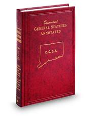 Connecticut General Statutes Annotated (Annotated Statute & Code Series)