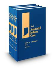 West's® Annotated Indiana Code (Annotated Statute & Code Series)