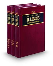West's® Smith-Hurd® Illinois Compiled Statutes Annotated (Annotated Statute & Code Series)
