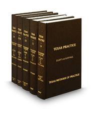 Methods of Practice (Vols. 11-14, Texas Practice Series)