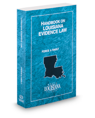 Handbook on Louisiana Evidence Law, 2016 ed.