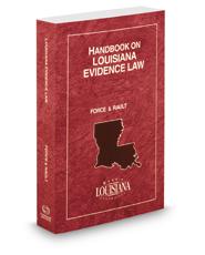 Handbook on Louisiana Evidence Law, 2017 ed.