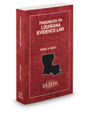 Handbook on Louisiana Evidence Law, 2019 ed.