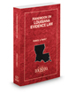 Handbook on Louisiana Evidence Law, 2019 ed.