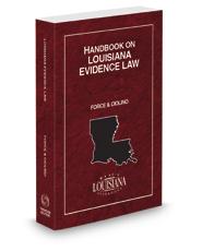 Handbook on Louisiana Evidence Law, 2021 ed.