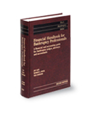 Financial Handbook for Bankruptcy Professionals, 2d (West's® Bankruptcy Series)