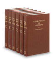 Federal Practice and Procedure, Wright & Miller