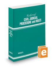 Federal Civil Judicial Procedure and Rules, 2013 ed.