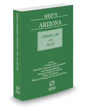 West's Arizona Criminal Law and Rules, 2017-2018 ed.