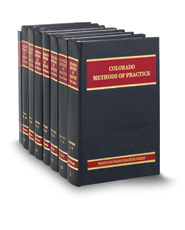 Methods of Practice (Vols. 1, 1B, 1C, 2-2A & 3-3A, Colorado Practice Series)