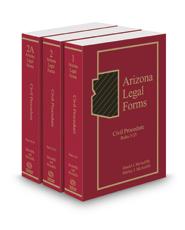 Civil Procedure, 2017 ed. (Vols. 1-2A, Arizona Legal Forms)