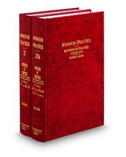 Methods of Practice—Litigation Guide, 4th (Vols. 2 and 2A, Missouri Practice Series)