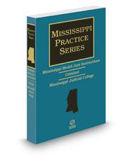 Mississippi Model Jury Instructions - Criminal, 2d, 2016-2017 ed. (Mississippi Practice Series)