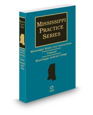 Mississippi Model Jury Instructions - Criminal, 2d, 2018-2019 ed. (Mississippi Practice Series)