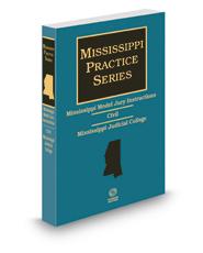 Mississippi Model Jury Instructions - Civil, 2d, 2017-2018 ed. (Mississippi Practice Series)