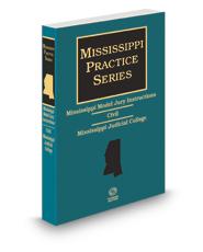 Mississippi Model Jury Instructions - Civil, 2d, 2020-2021 ed. (Mississippi Practice Series)