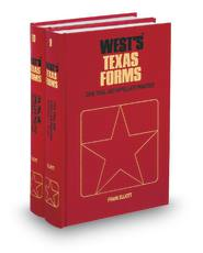Civil Trial and Appellate Practice (Vols. 9 & 10, West's® Texas Forms)