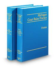 Text & Forms (Michigan Court Rules Practice)