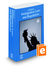 Federal Immigration Laws and Regulations, 2016 ed.