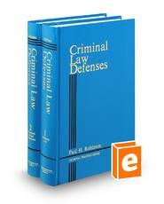 Criminal Law Defenses (Criminal Practice Series)
