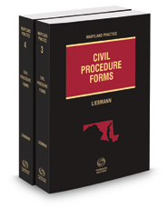 Maryland Civil Procedure Forms, 2d, 2020-2021 ed. (Vols. 3 and 4, Maryland Practice Series)
