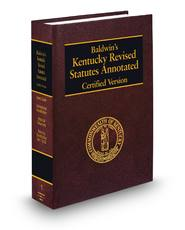 Baldwin's Kentucky Revised Statutes Annotated (Annotated Statute & Code Series)
