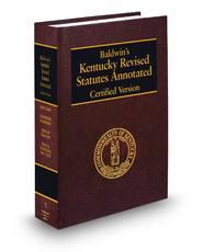 Baldwin's Kentucky Revised Statutes Annotated (Annotated Statute & Code Series)