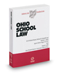 Ohio School Law, 2019-2020 ed. (Baldwin's Ohio Handbook Series)