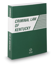 Criminal Law of Kentucky, 2017 ed.
