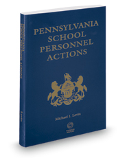 Pennsylvania School Personnel Actions, 2016-2017 ed.