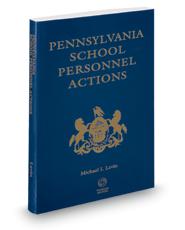 Pennsylvania School Personnel Actions, 2018-2019 ed.