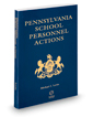 Pennsylvania School Personnel Actions, 2019-2020 ed.