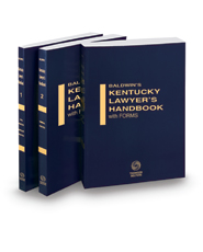 Baldwin's Kentucky Lawyer's Handbook with Forms, 2020-2021 ed.