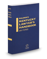 Civil Practice, 2016-2017 ed. (Vol. 1, Baldwin's Kentucky Lawyer's Handbook with Forms)
