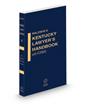 Civil Practice, 2020-2021 ed. (Vol. 1, Baldwin's Kentucky Lawyer's Handbook with Forms)