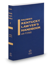 Criminal Practice, 2018 ed. (Vol. 2, Baldwin's Kentucky Lawyer's Handbook with Forms)