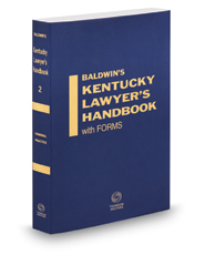 Criminal Practice, 2019-2020 ed. (Vol. 2, Baldwin's Kentucky Lawyer's Handbook with Forms)