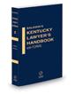 Criminal Practice, 2020-2021 ed. (Vol. 2, Baldwin's Kentucky Lawyer's Handbook with Forms)