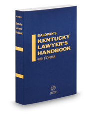 Appellate and Probate Practice, 2018 ed. (Vol. 3, Baldwin's Kentucky Lawyer's Handbook with Forms)