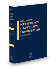 Appellate and Probate Practice, 2020-2021 ed. (Vol. 3, Baldwin's Kentucky Lawyer's Handbook with Forms)